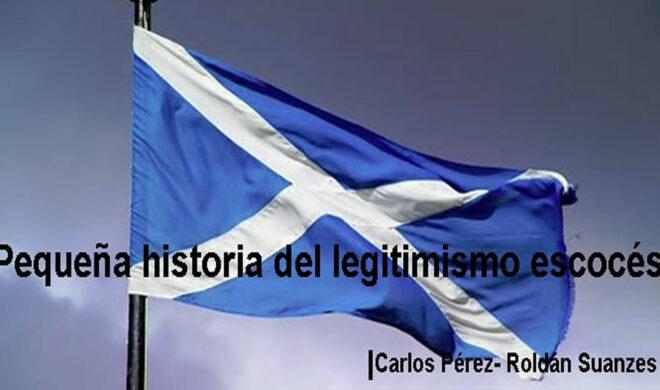 Pequeña historia del legitimismo escocés